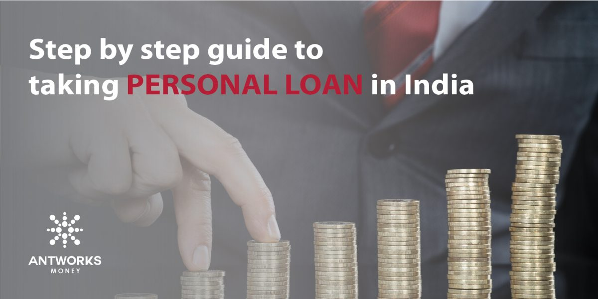 4 step guidance to take personal loan in India - Personal