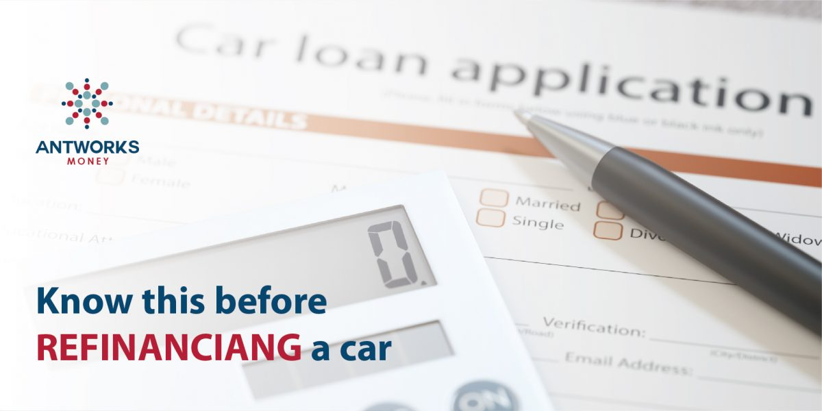3 Top Things to Know Before Refinancing a Car