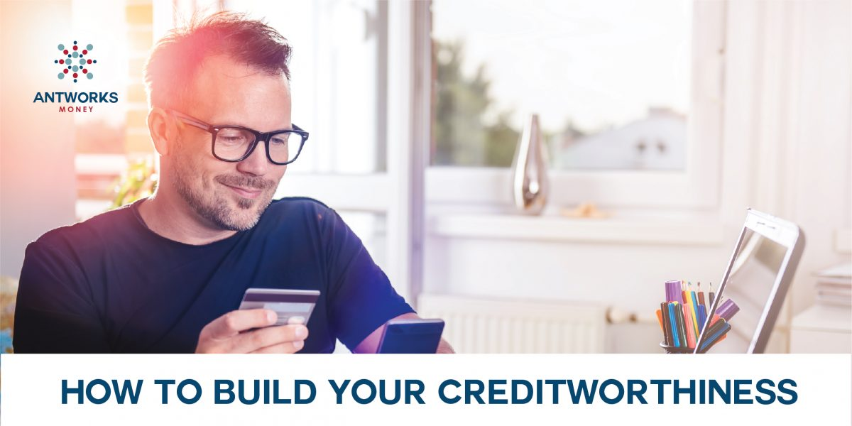How to build your Creditworthiness