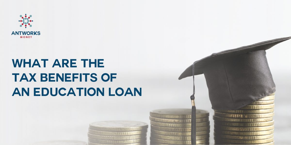 What are the Tax Benefit of an Education loan