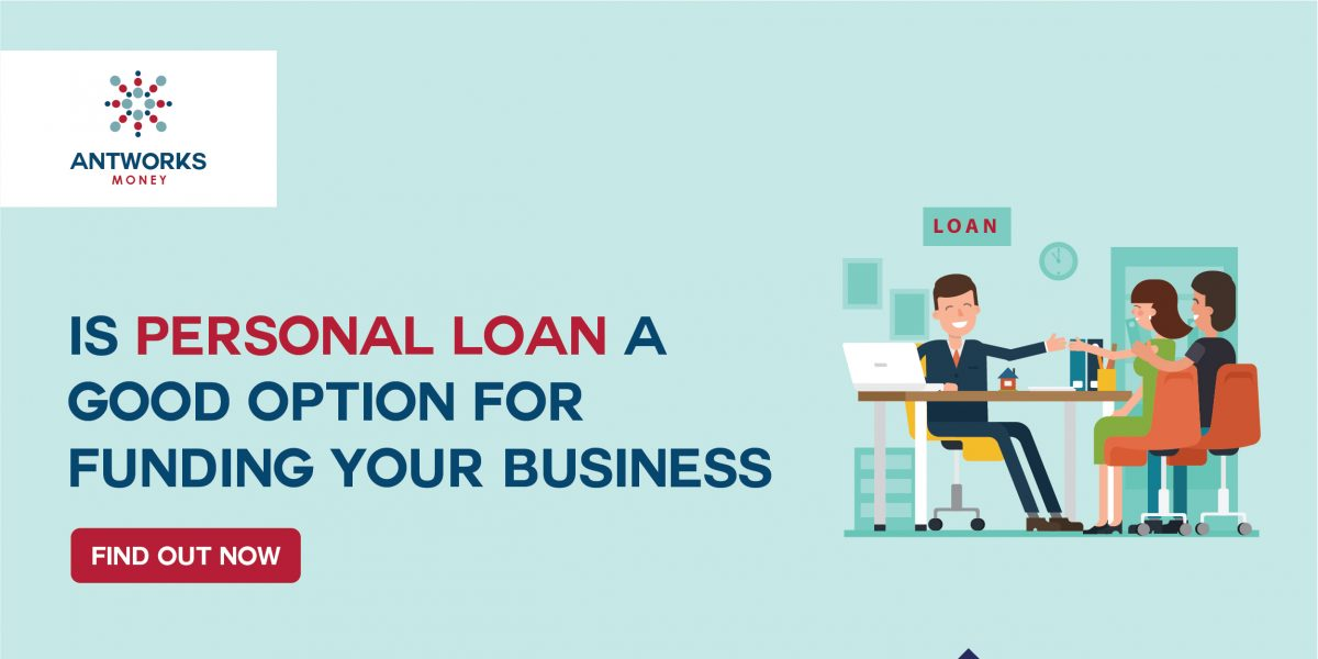 Is Personal Loan a Good Option for Funding your Business? Find out Now