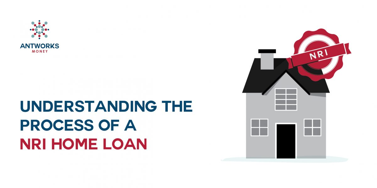 Understand the Workings of an NRI Home Loan