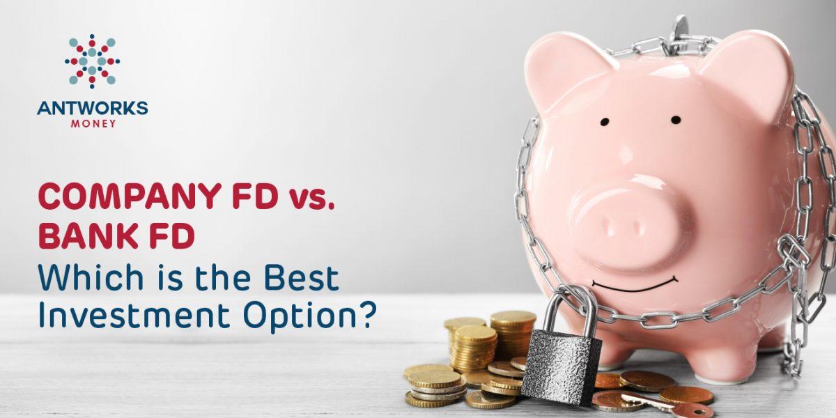 Company FD vs. Bank FD