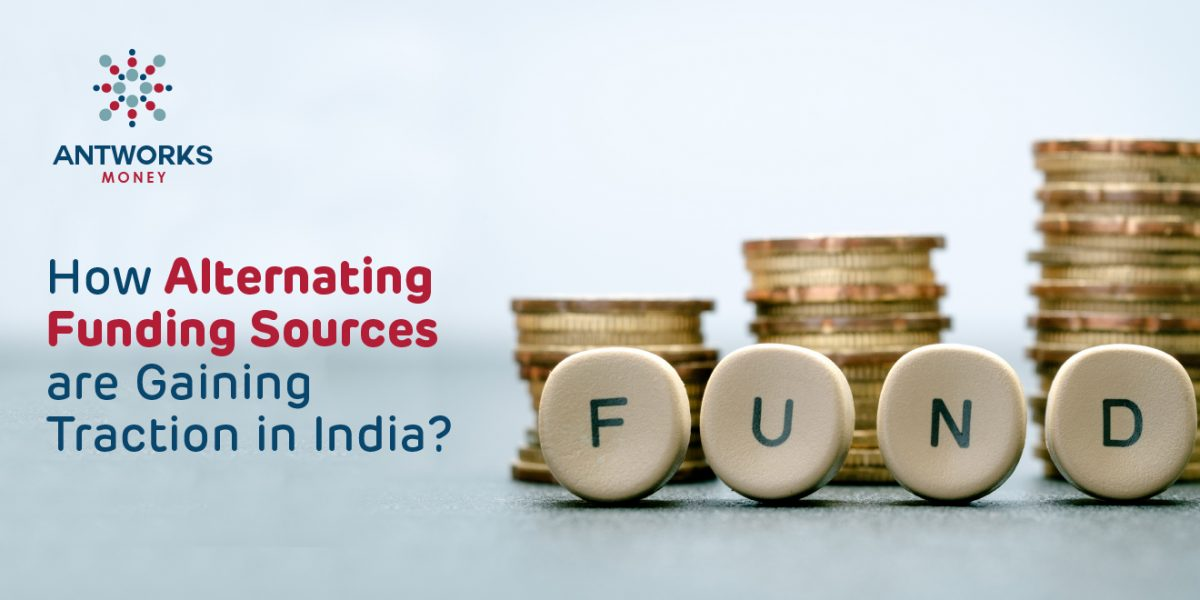How Alternative Funding Sources are Gaining Traction in India?