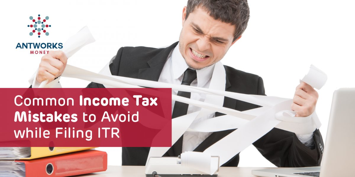 Common Income Tax Mistakes to Avoid While Filing ITR