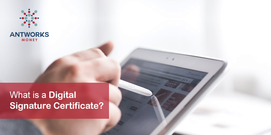 What Is A Digital Signature Certificate Antworks Money
