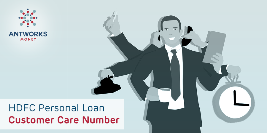 Hdfc Personal Loan Customer Care Number Antworks Money