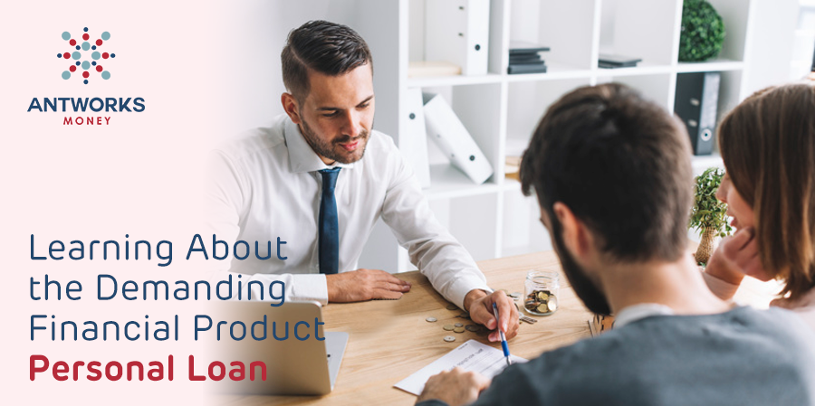learning-about-the-demanding-financial-product-personal-loan