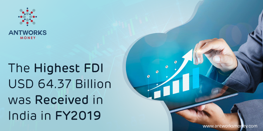 The Highest FDI USD 64.37 Billion was Received in India in FY2019