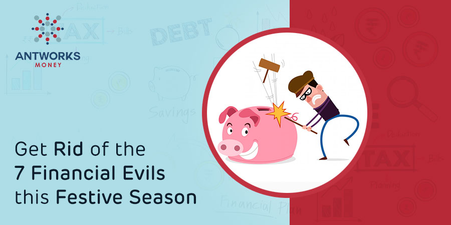 get-rid-of-the-7-financial-evils-this-festive-season