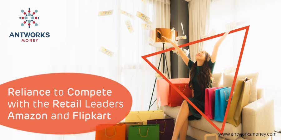 reliance-to-compete-with-the-retail-leaders-amazon-and-flipkart