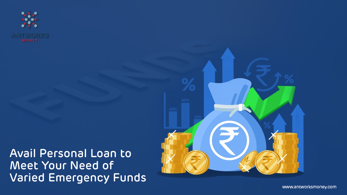 avail-personal-loan-to-meet-your-need-of-varied-emergency-funds